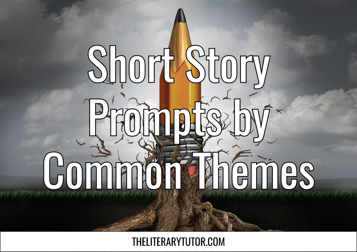 Short Story Prompts by Common Themes