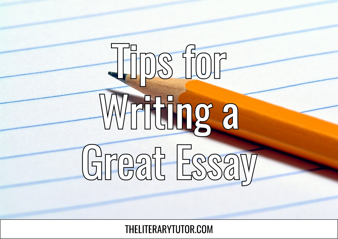 Tips for Writing a Great Essay