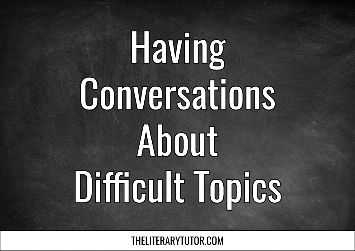 Having Conversations About Difficult Topics