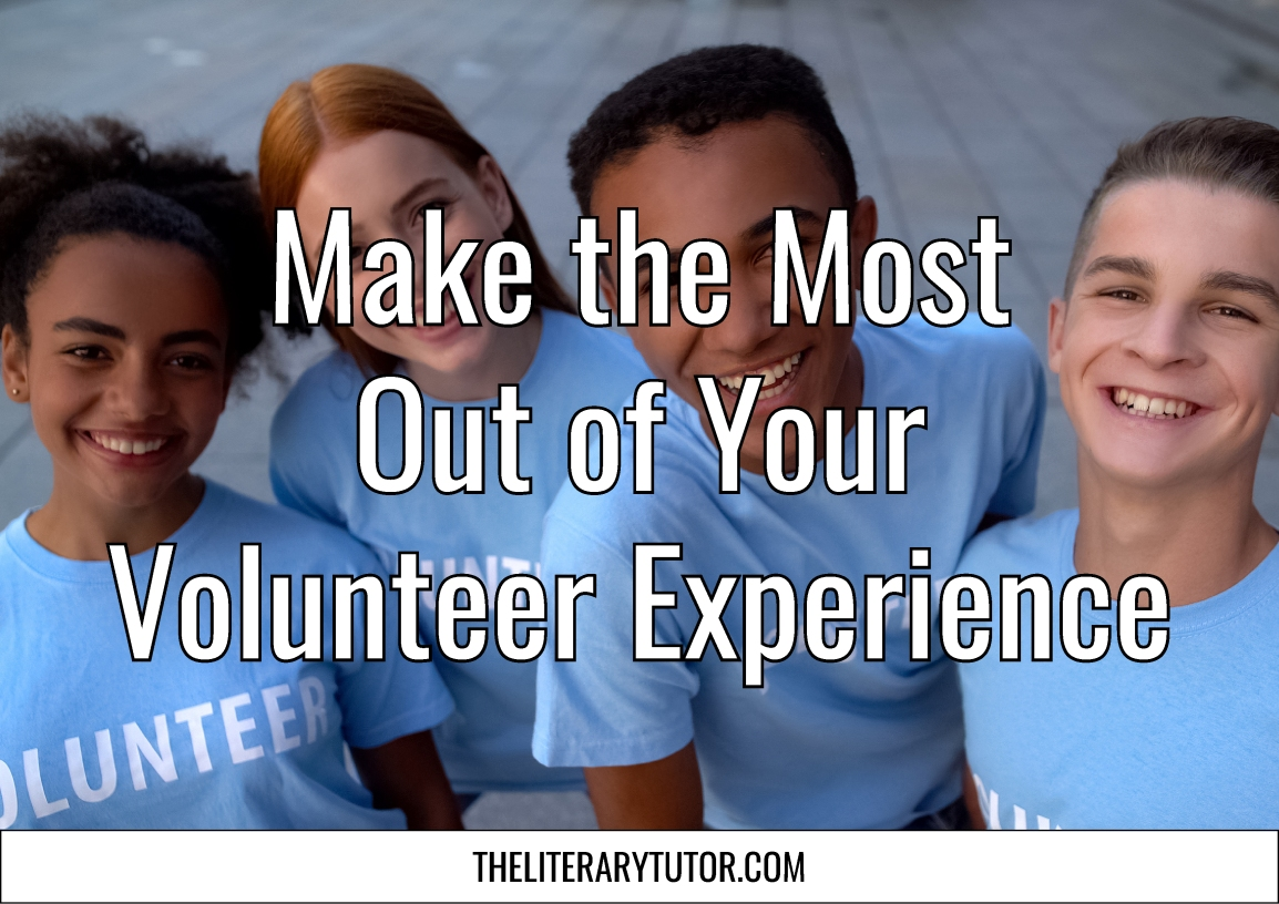 Make the Most Out of Your Volunteer Experience