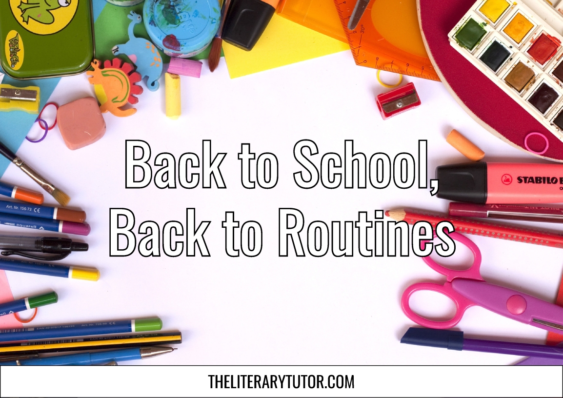 Back to School, Back toRoutines