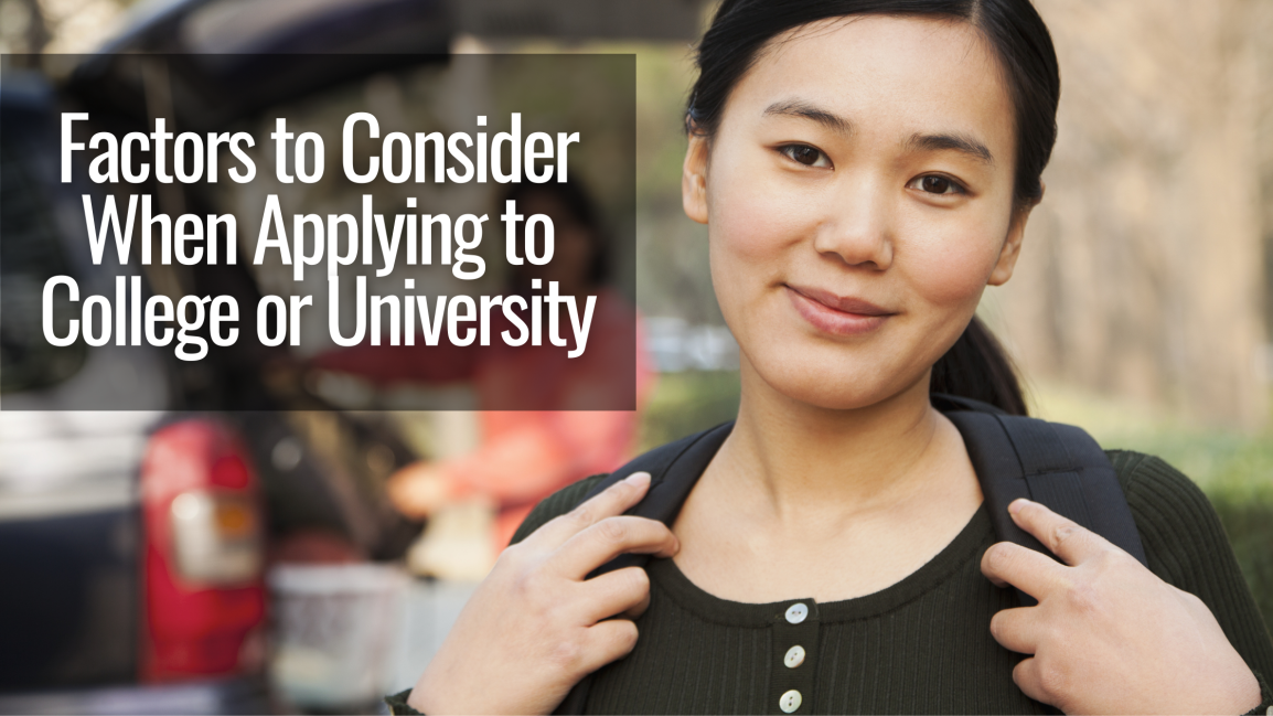 Factors to Consider When Applying to College orUniversity